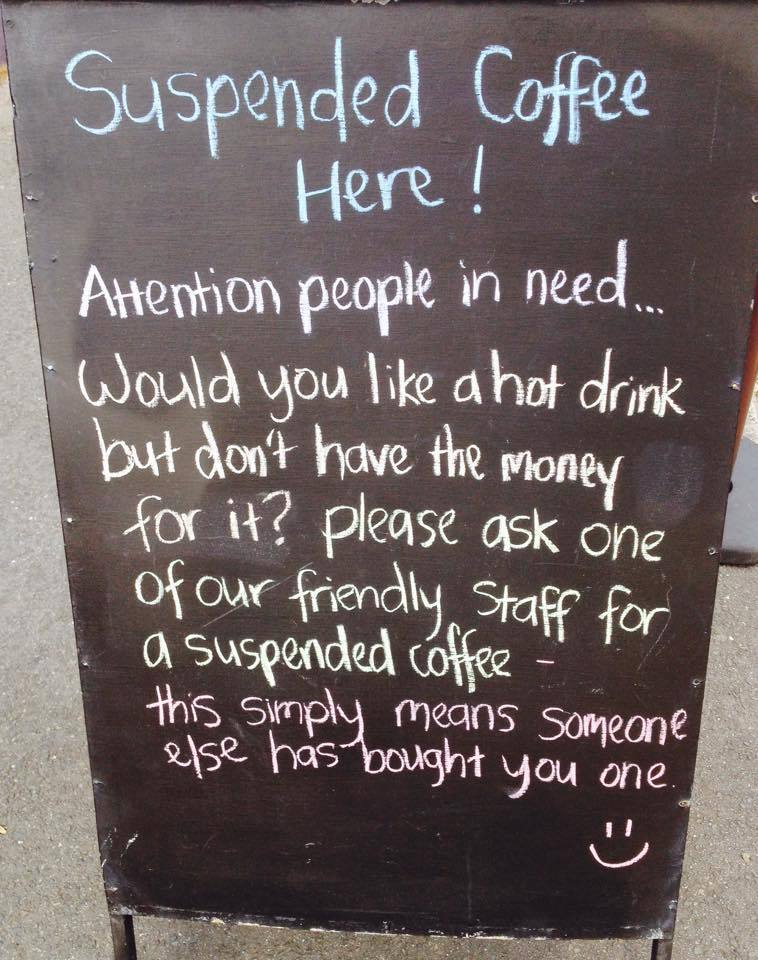 Sign of the times – one of the thousands of coffee shops, bars and restaurants globally, who support Suspended Coffee
